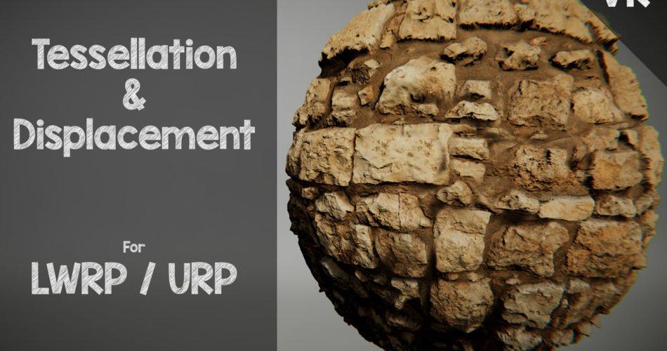 Unity Asset LWRP URP - Tessellation Displacement free download