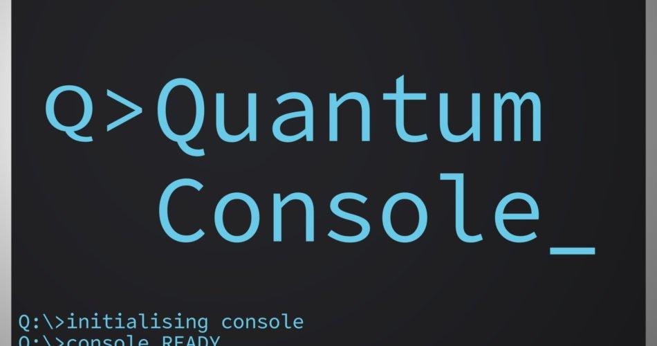Quantum Console