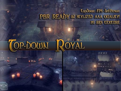 Top-Down Royal