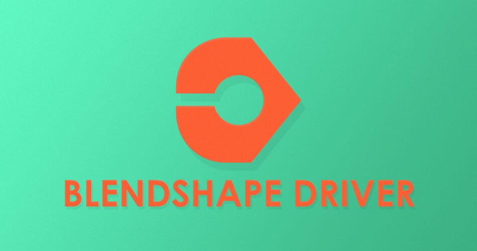 Blendshape Driver
